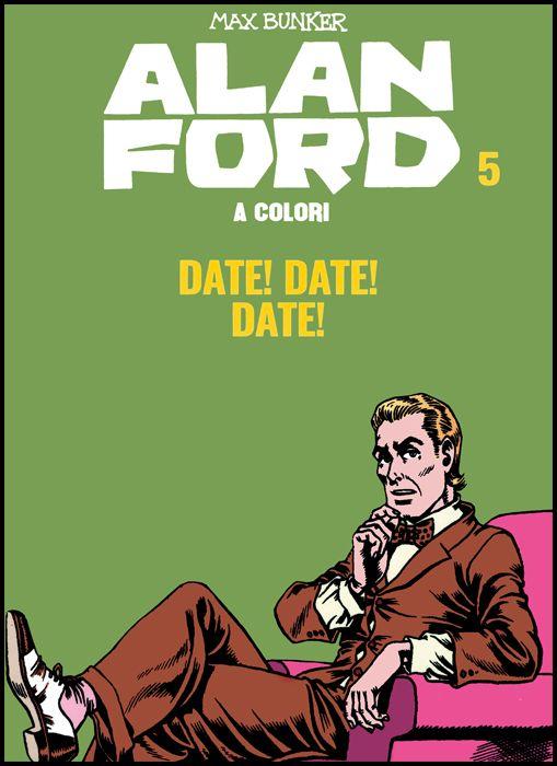 ALAN FORD A COLORI #     5: DATE! DATE! DATE! + FIGURINE