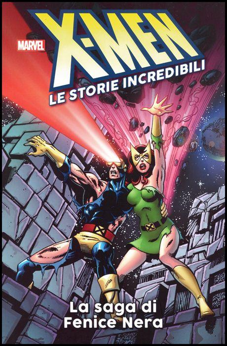 X-MEN LE STORIE INCREDIBILI #     1: LA SAGA DI FENICE NERA