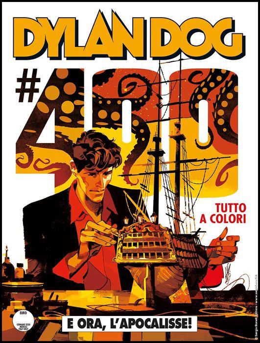 DYLAN DOG ORIGINALE #   400: E ORA, L'APOCALISSE! - GIGI CAVENAGO - A COLORI