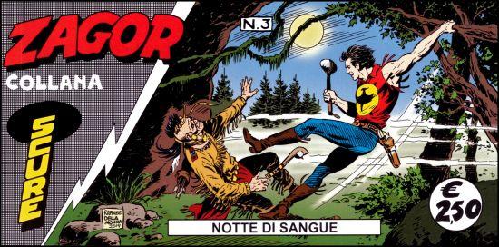 ZAGOR STRISCIA COLLANA SCURE #     3: NOTTE DI SANGUE