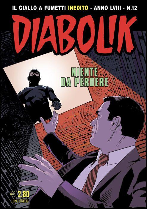 DIABOLIK ORIGINALE ANNO 58 #    12: NIENTE DA PERDERE
