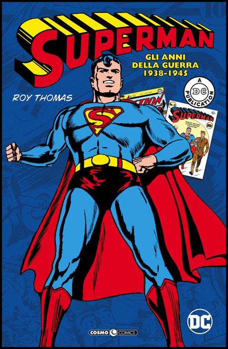COSMO COMICS #    71 - SUPERMAN: GLI ANNI DELLA GUERRA - 1938 / 1945