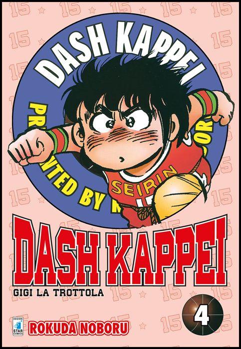 DASH KAPPEI - GIGI LA TROTTOLA NEW EDITION #     4