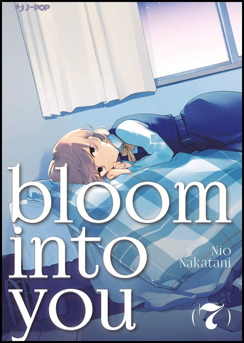 BLOOM INTO YOU #     7
