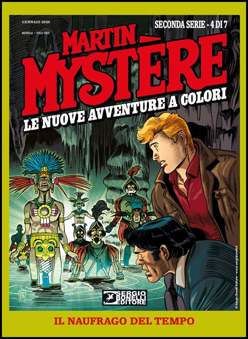 MARTIN MYSTERE GIGANTE #    29 - MARTIN MYSTERE - LE NUOVE AVVENTURE A COLORI 2A SERIE 4: IL NAUFRAGO DEL TEMPO