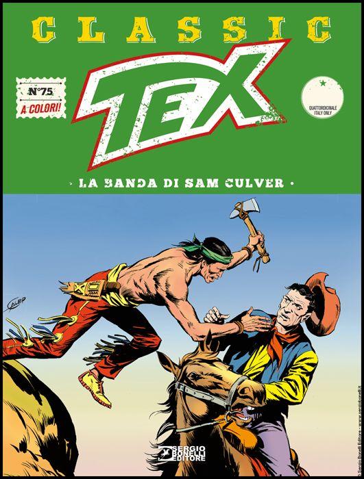 TEX CLASSIC #    75: LA BANDA DI SAM CULVER