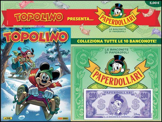 TOPOLINO LIBRETTO #  3346 - OPERAZIONE PAPERDOLLARI + RACCOGLITORE PAPERDOLLARI + BANCONOTA 200