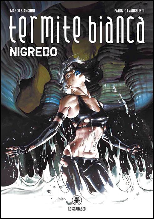 TERMITE BIANCA: NIGREDO
