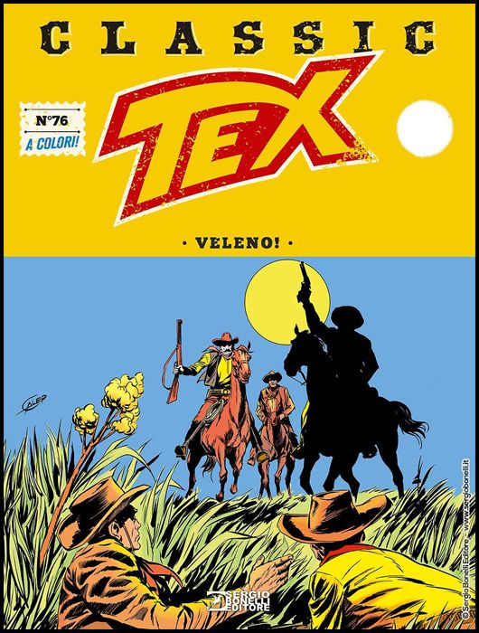 TEX CLASSIC #    76: VELENO!