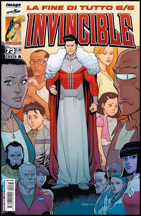 INVINCIBLE #    73 - COVER B - LA FINE DI TUTTO 6 ( DI 6 )