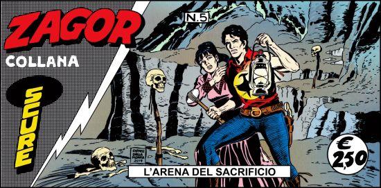 ZAGOR STRISCIA COLLANA SCURE #     5: L'ARENA DEL SACRIFICIO