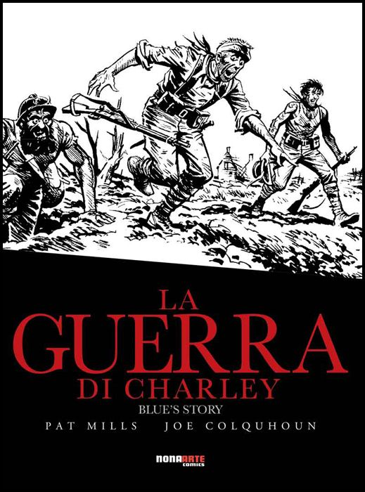 LA GUERRA DI CHARLEY #     4 - BLUE'S STORY