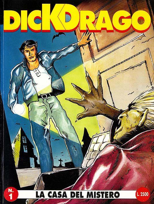 DICK DRAGO #     1: LA CASA DEL MISTERO