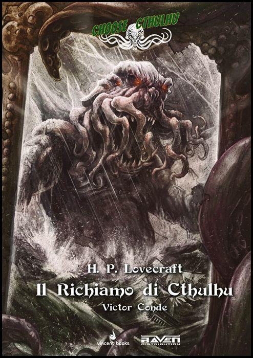 H. P. LOVECRAFT - CHOOSE CTHULHU #     1: IL RICHIAMO DI CTHULHU DELUXE EDITION