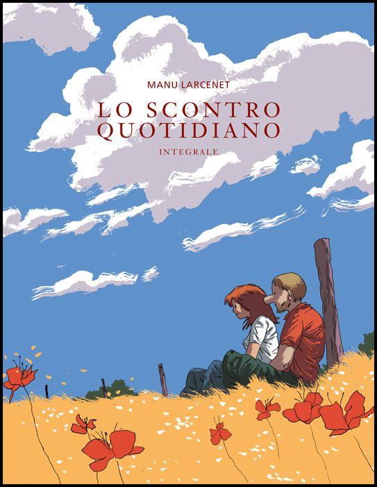 LO SCONTRO QUOTIDIANO - INTEGRALE - NUOVA EDIZIONE - CARTONATO