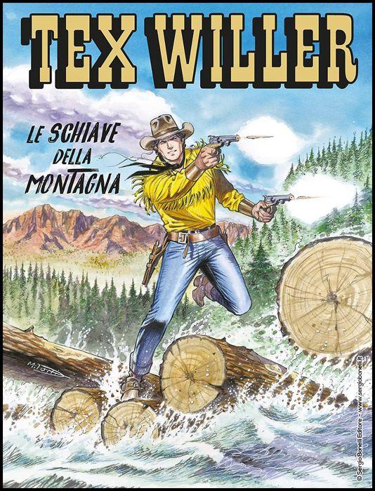 TEX WILLER #    15: LE SCHIAVE DELLA MONTAGNA