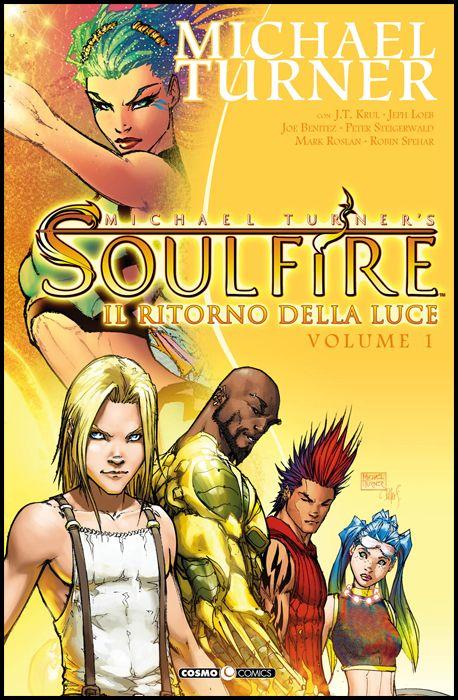 COSMO COMICS #    74 - SOULFIRE 1: IL RITORNO DELLA LUCE