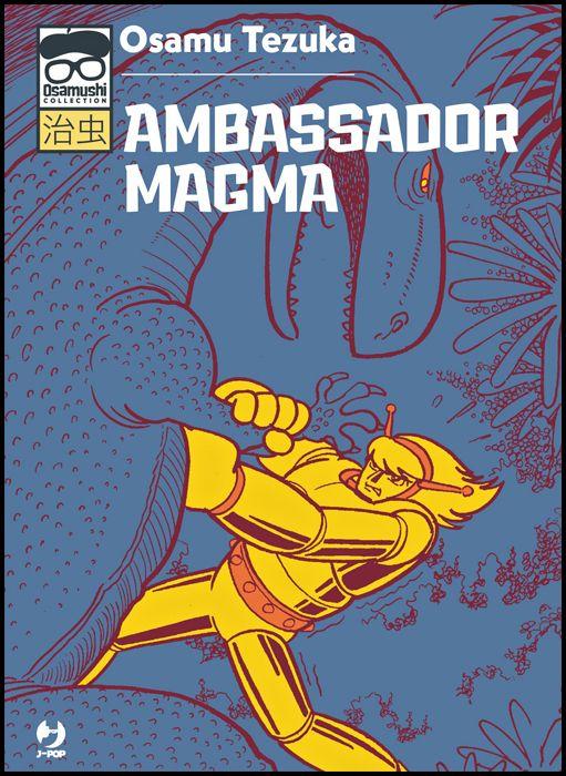 OSAMUSHI COLLECTION - AMBASSADOR MAGMA