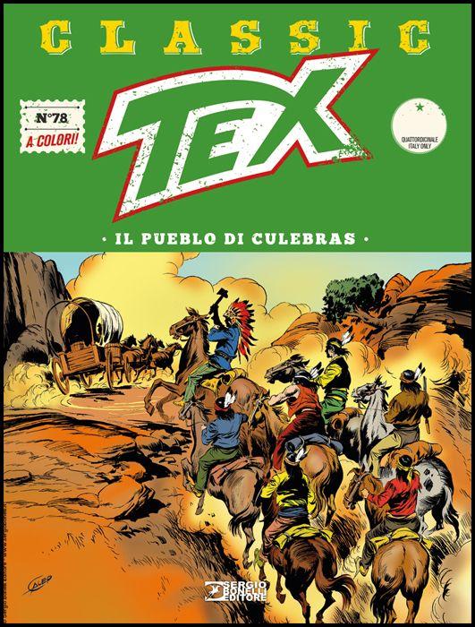 TEX CLASSIC #    78: IL PUEBLO DI CULEBRAS