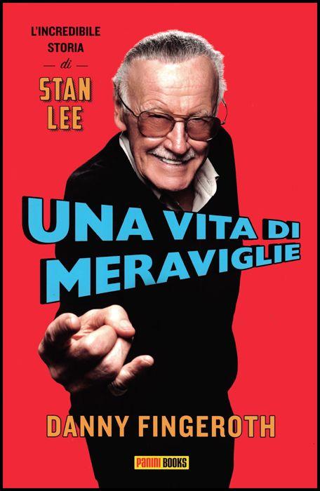 UNA VITA DI MERAVIGLIE - L'INCREDIBILE STORIA DI STAN LEE