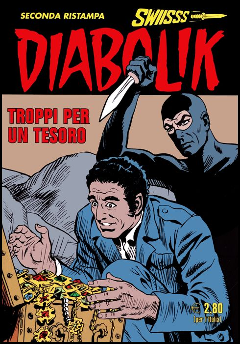 DIABOLIK SWIISSS #   309: TROPPI PER UN TESORO