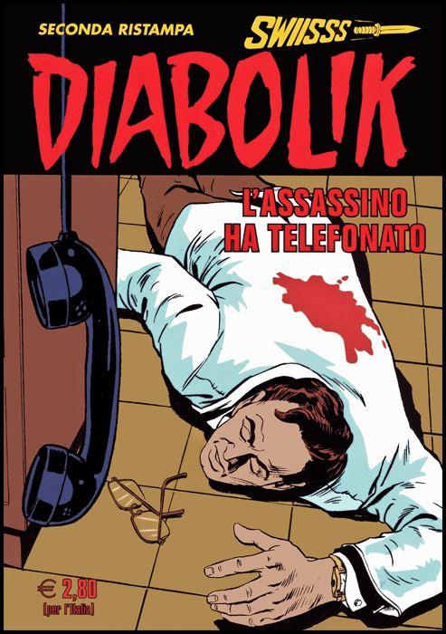 DIABOLIK SWIISSS #   308: L'ASSASSINO HA TELEFONATO