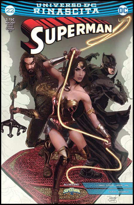 SUPERMAN #   137 - SUPERMAN 22 - RINASCITA - JUSTICE VARIANT