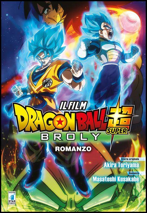 DRAGON BALL SUPER: BROLY - ROMANZO