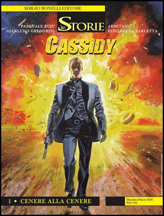 LE STORIE BONELLI #    90 - CASSIDY 1: CENERE ALLA CENERE
