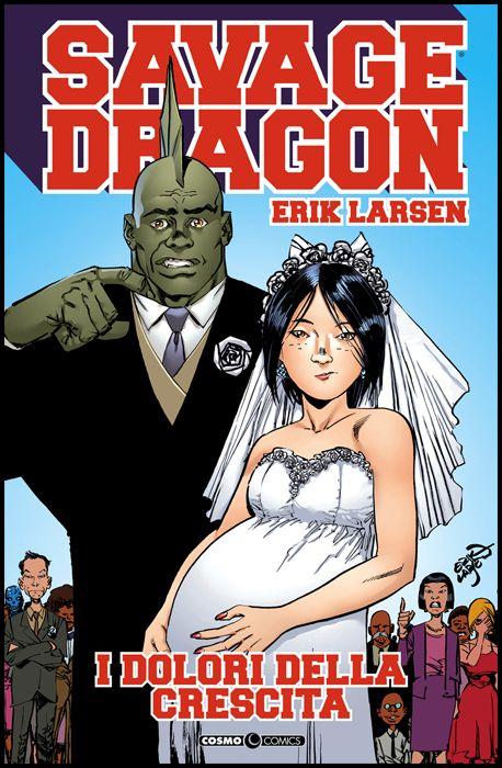 COSMO COMICS SAVAGE DRAGON - SAVAGE DRAGON #    36: I DOLORI DELLA CRESCITA
