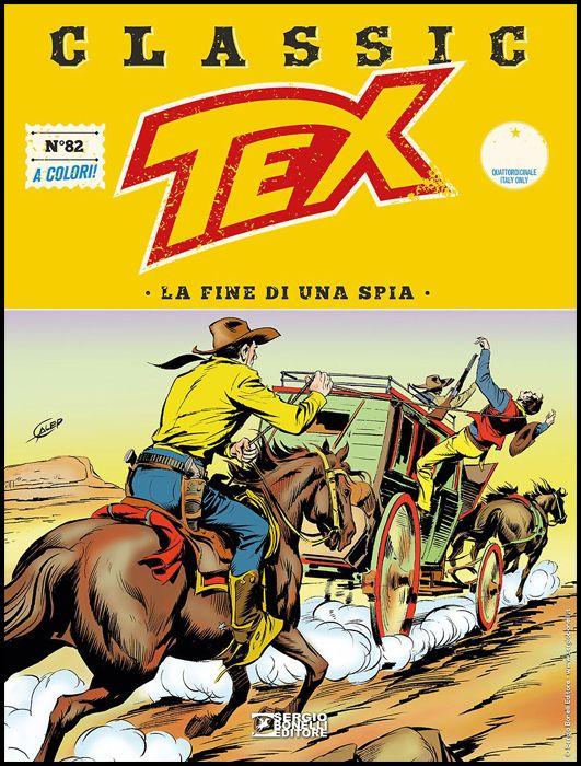 TEX CLASSIC #    82: LA FINE DI UNA SPIA