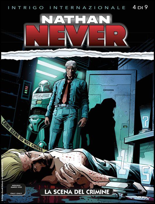 NATHAN NEVER #   346: LA SCENA DEL CRIMINE - INTRIGO INTERNAZIONALE 4 (DI 9)