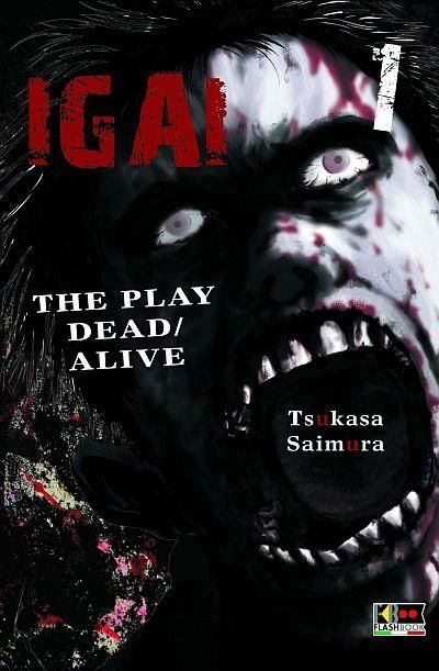 IGAI - THE PLAY DEAD/ALIVE 1/6 NUOVI