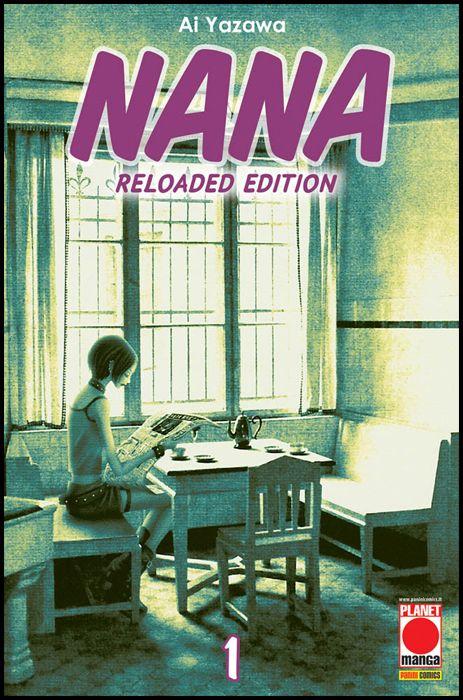 NANA RELOADED EDITION #     1 - 1A RISTAMPA