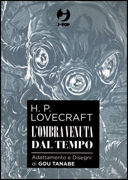 H.P. LOVECRAFT - L'OMBRA VENUTA DAL TEMPO BOX COMPLETO ( VOLUMI 1-2 )
