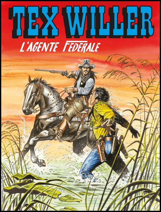 TEX WILLER #    18: L'AGENTE FEDERALE
