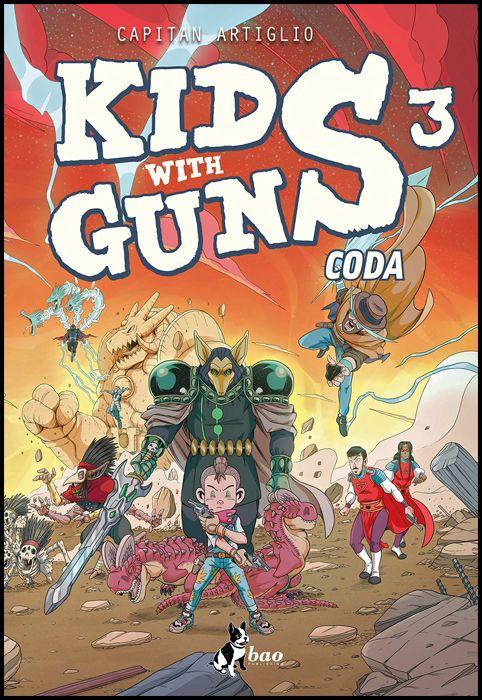 KIDS WITH GUNS #     3 - CODA