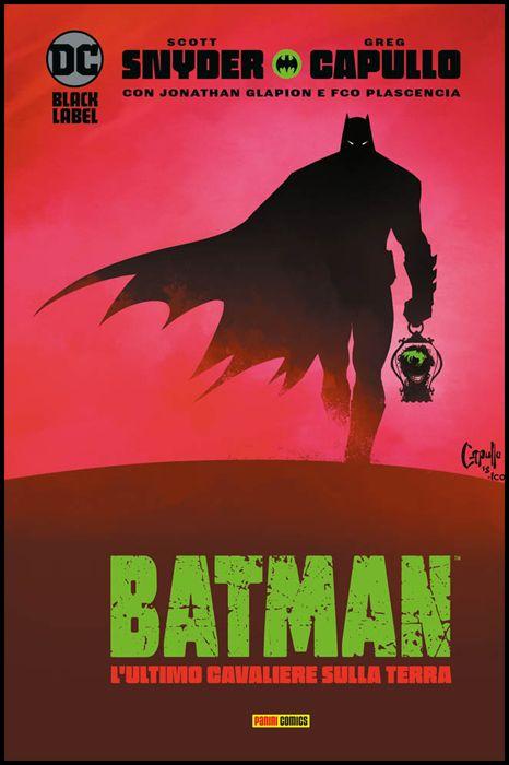 DC BLACK LABEL COMPLETE COLLECTION - BATMAN: L'ULTIMO CAVALIERE SULLA TERRA