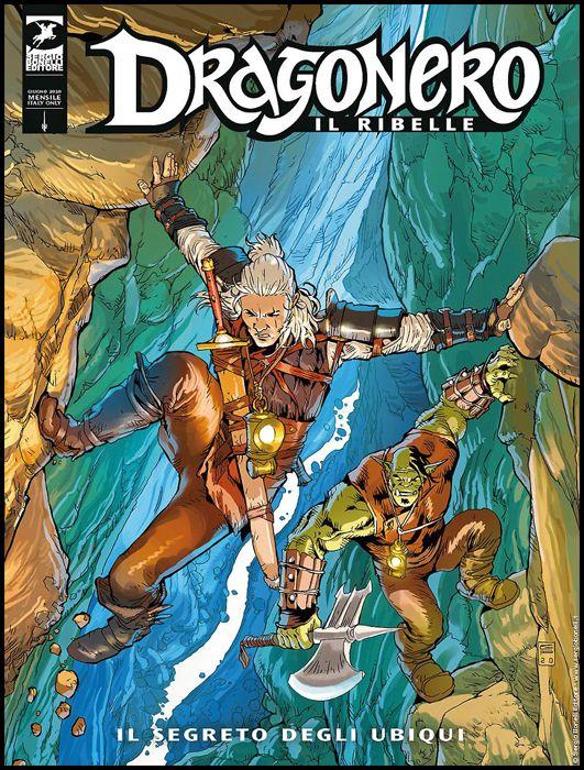DRAGONERO #    85 - DRAGONERO IL RIBELLE 8: IL SEGRETO DEGLI UBIQUI