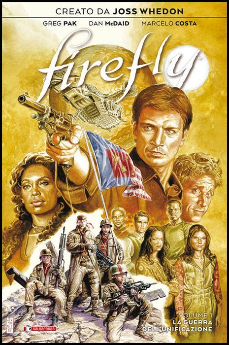 FIREFLY #     1: LA GUERRA DELL'UNIFICAZIONE