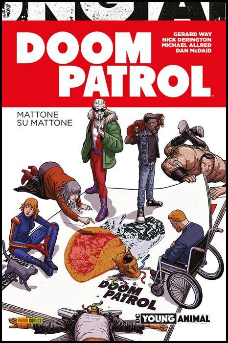 DC YOUNG ANIMAL COLLECTION - DOOM PATROL: MATTONE SU MATTONE