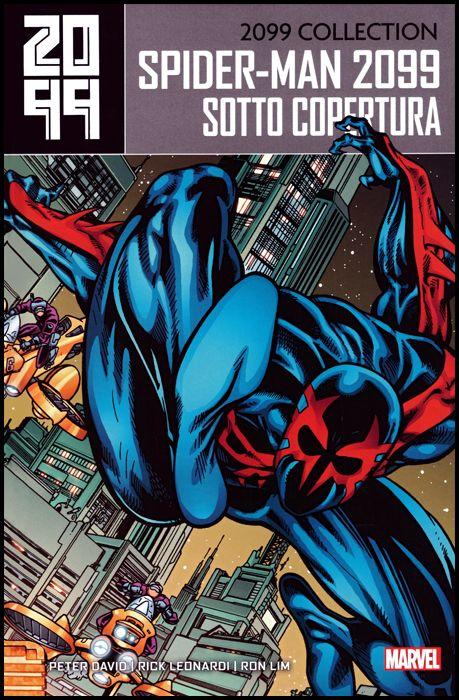 2099 COLLECTION - SPIDER-MAN #     2: SOTTO COPERTURA