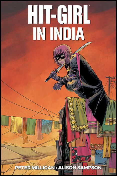 MILLARWORLD COLLECTION - HIT-GIRL #     6: IN INDIA