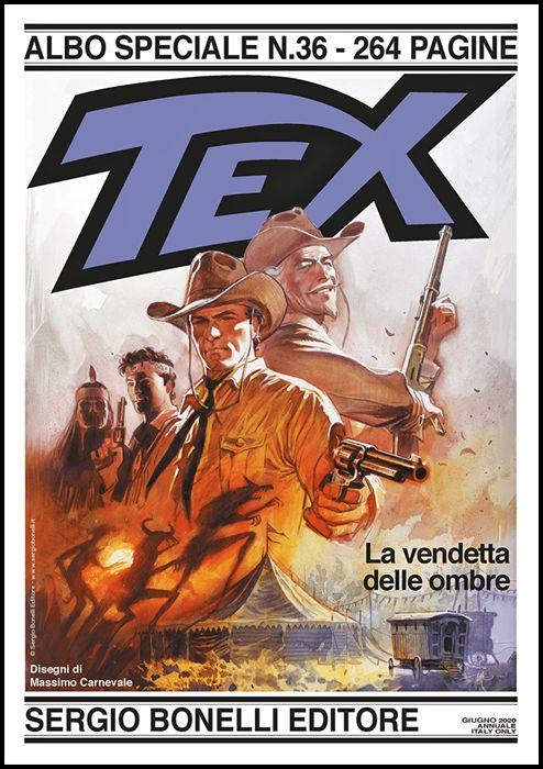 TEX ALBO SPECIALE #    36: LA VENDETTA DELLE OMBRE