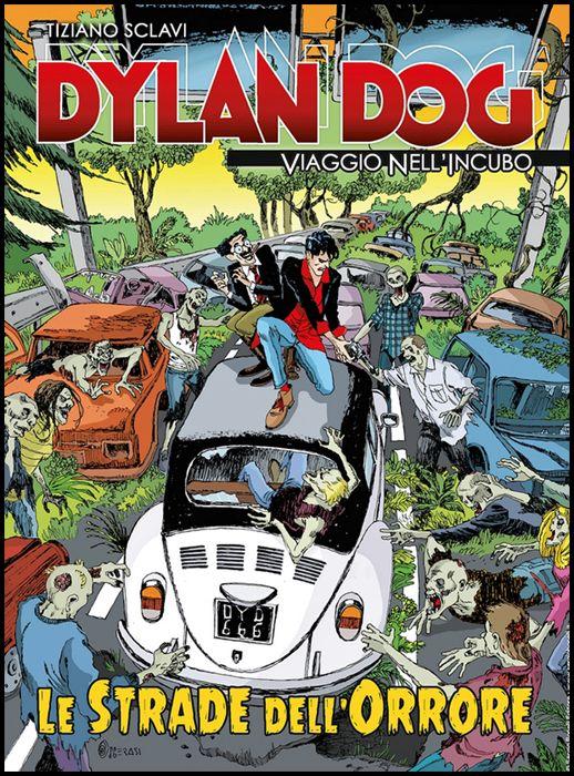 DYLAN DOG - VIAGGIO NELL'INCUBO #    42: LE STRADE DELL'ORRORE