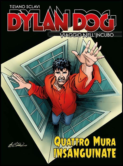 DYLAN DOG - VIAGGIO NELL'INCUBO #    41: QUATTRO MURA INSANGUINATE