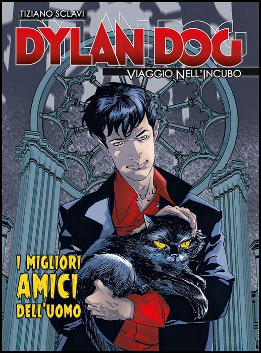 DYLAN DOG - VIAGGIO NELL'INCUBO #    17: I MIGLIORI AMICI DELL'UOMO