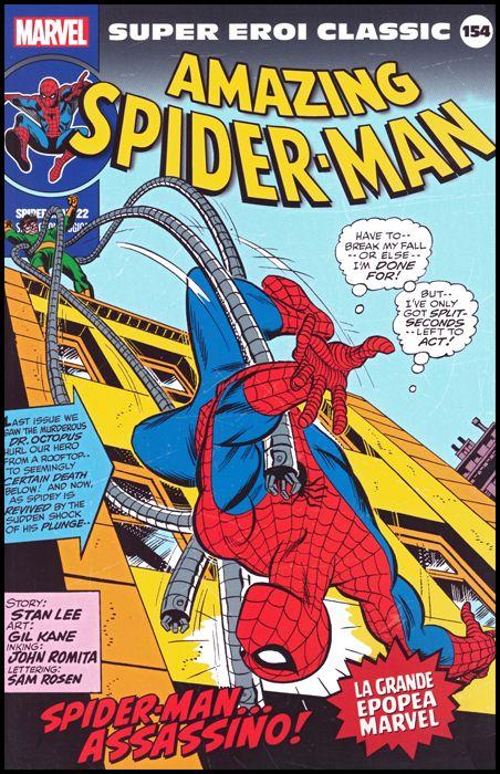 MARVEL - SUPER EROI CLASSIC #   154 - SPIDER-MAN 22: SPIDER-MAN... ASSASSINO!