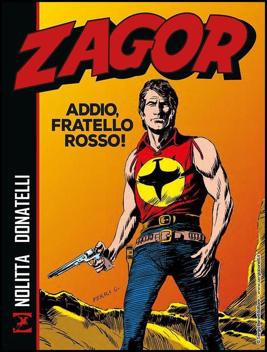 ZAGOR: ADDIO, FRATELLO ROSSO! - BROSSURATO