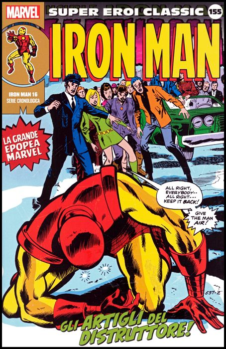 MARVEL - SUPER EROI CLASSIC #   155 - IRON MAN 16: GLI ARTIGLI DEL DISTRUTTORE!
